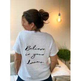 "T-Shirt ""Believe in your dreams""  - Blanc"